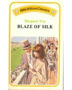 Blaze of Silk