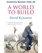 A World to Build – Austerity Britain 1945-48
