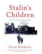 Stalin's Children – Three Generations of Love and War