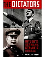 The Dictators - Hitler's Germany, Stalin's Russia