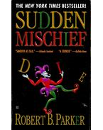 sudden Mischief - Parker, Robert B.