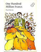 One Hundred Million Francs
