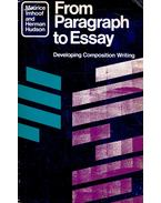 From Paragraph to Essay – Developing Composition Writing