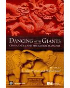Dancing with Giants – China, India, and the Global Economy