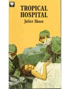 Tropical Hospital - Shore, Juliet