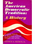 The American Democratic Tradition: A History
