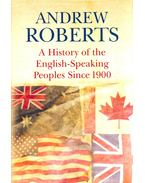 A History of the English-Speaking Peoples Since 1900