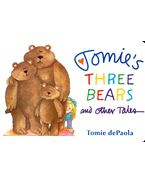 Tommie's Three Bears and Other Tales