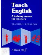Teach English – Teacher's Workbook