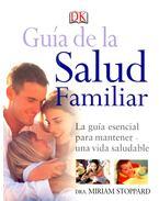 Guía de la Salud Familiar – La guía esencial para mantener una vida saludable