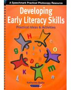 Developing Early Literacy Skills – Practical Ideas and Activities