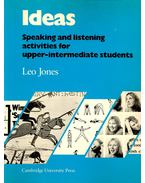 Ideas – Speaking  and listening activities for upper-intermediate students