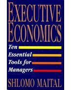 Executive Ecomonics – Ten Essential Tools for Managers