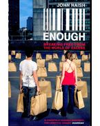 Enough – Breaking free from the World of Excess