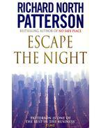 Escape the Night - Patterson, Richard North