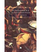 Punishment – The Supposed Justifications Revisited