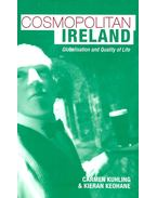 Cosmopolitan Ireland – Globalisation and Quality of Life