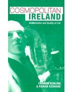 Cosmopolitan Ireland – Globalisation and Quality of Life