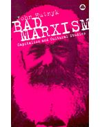 Bad Marxism – Capitalism and Cultural Studies