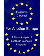 For Another Europe – A Class Analysis of European Economic Integration