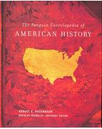 The Penguin Encyclopedia of American History