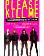 Please Kill Me – The Uncensored Oral History of Punk