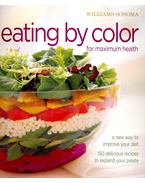 Eating by Color for Maximum Health