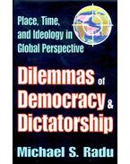 Dilemmas of Democracy & Dictatorship