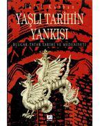 Yasli Tarihin Yankisi – Bulgar-Tatar Tarihi ve Medeniyeti