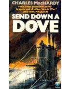 Send Down a Dove