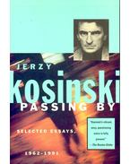 Passing By – Selected Essays 1962-1991