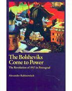 The Bolsheviks Come to Power