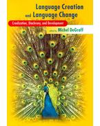 Language Creation and Language Change – Creolization, Diachrony, and Development