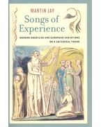 Songs of Experience – Modern American and European Variations on a Universal Theme