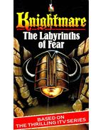 The Labyrinths of Fear