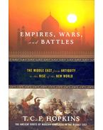 Empire, Wars, and Battles