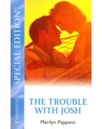 The Trouble with Josh