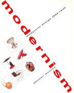 Modernism: Modernist Design 1880-1940