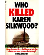 Who Killed Karen Silkwood?