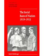 The Social Bases of Nazism 1919-1933