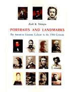 Portraits and Landmarks - The American Literary Culture in the 19th Century
