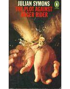 The Plot Against Roger Rider