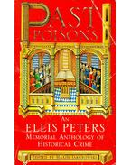 Past Poisons – An Ellis Peters Memorial Anthology of Historical Crime
