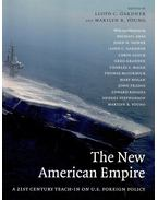 The New American Empire – A 21st Century Teach-In on U,S, Foreign Policy