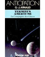 Terminus Amertume - La Compagnie des Glaces