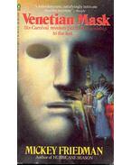 Venetian Mask - Friedman, Mickey