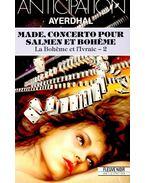 Made, concerto pour Salmen et Bohéme