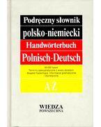 Podreczny slownik polsko-niemiecki – Handwörterbuch Polnisch-Deutsch