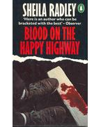 Blood on the Happy Highway