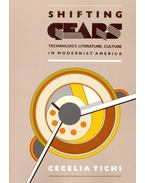 Shifting Gears – Technology, Literature, Culture in Modernist America